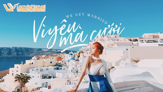 Du lịch Hy Lạp Santorini - vì yêu mà đến