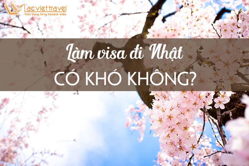 Xin visa du lịch Nhật Bản có khó không